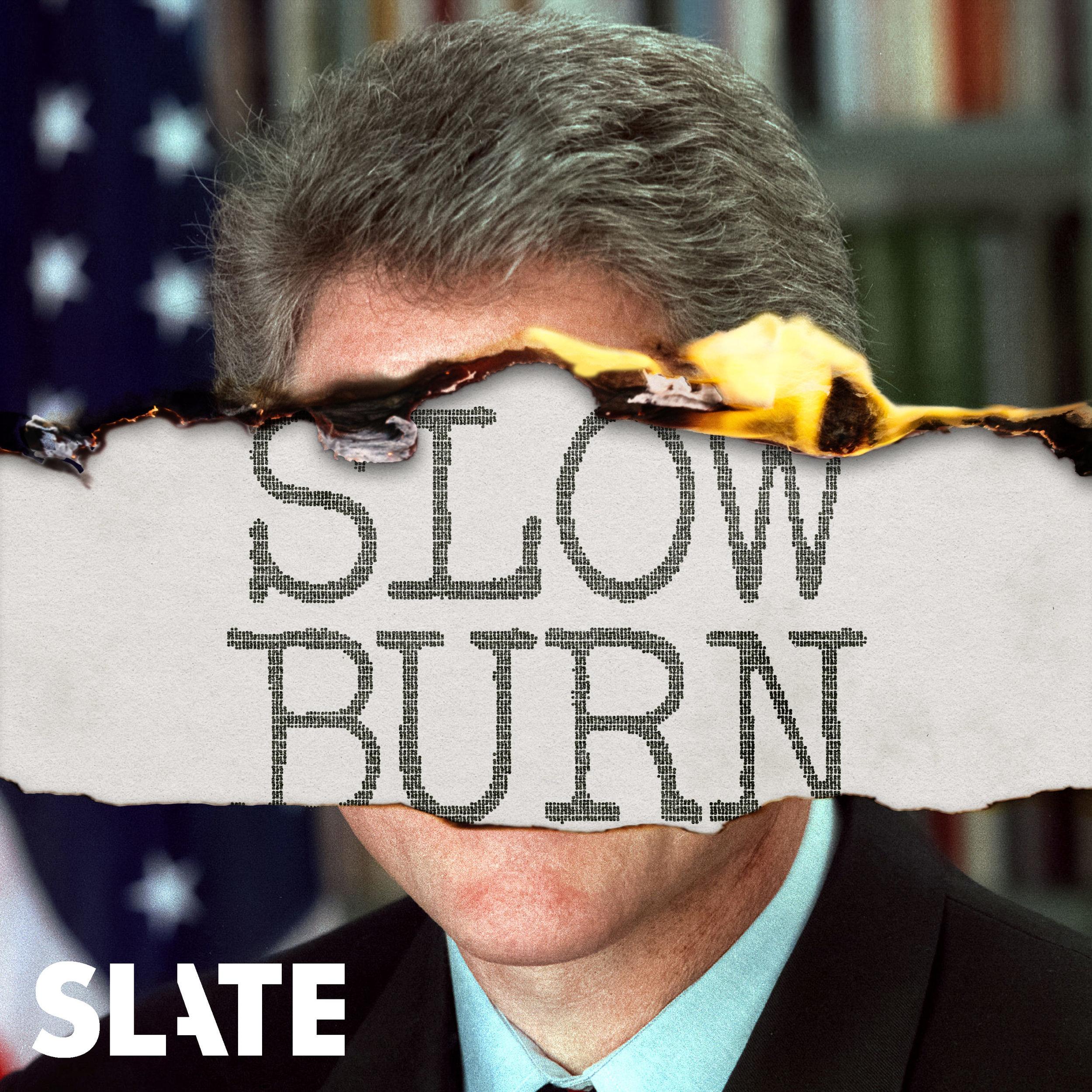 16. Slow Burn - Slate