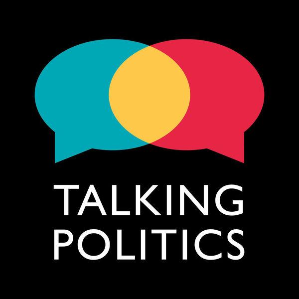 18. Talking Politics - David Runciman, Catherine Carr