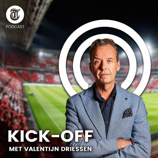 11. Kick-off met Valentijn Driessen - De Telegraaf