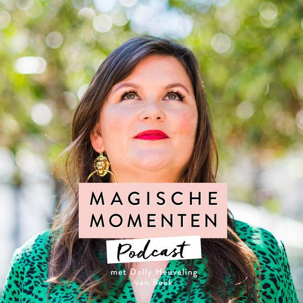 19. Magishe Momenten Podcast - Dolly Heuveling van Beek