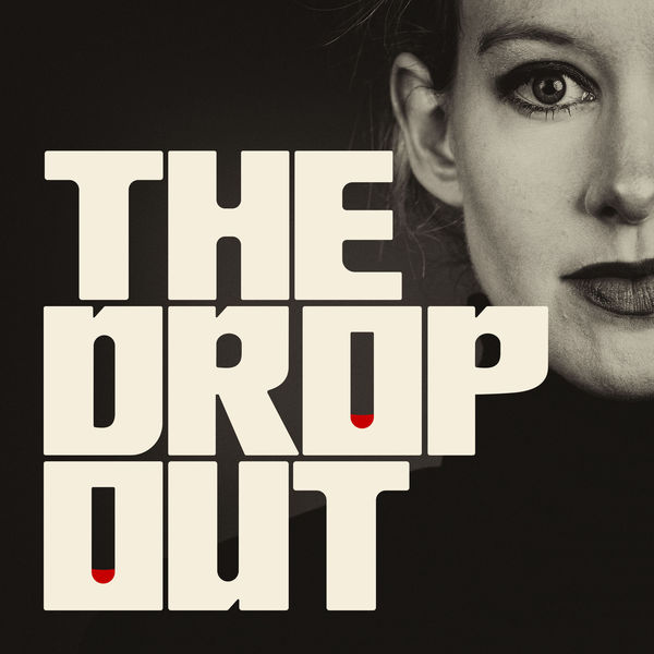17. The Dropout - ABC News