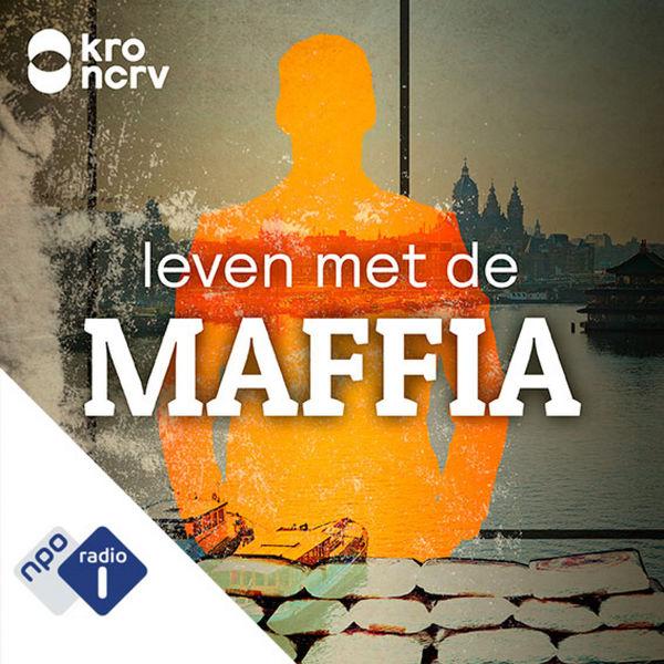 10. Leven met de maffia - KRO-NCRV
