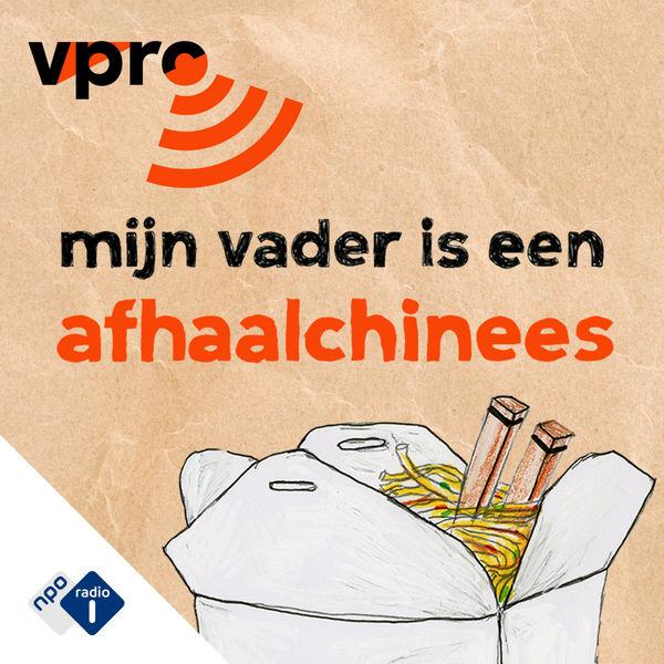 8. Mijn Vader is een Afhaalchinees - VPRO