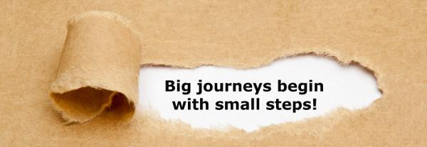 Big journeys begin with small stps.jpg