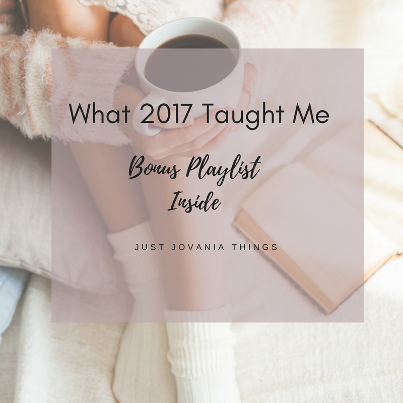 What 2017 Taught Me.png