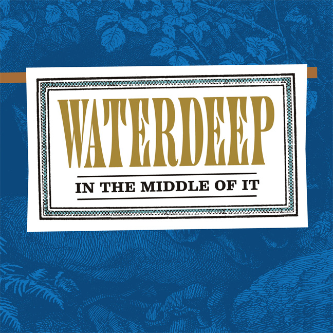 In The Middle Of It - Waterdeep