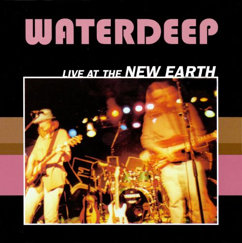 Live at the New Earth - Waterdeep