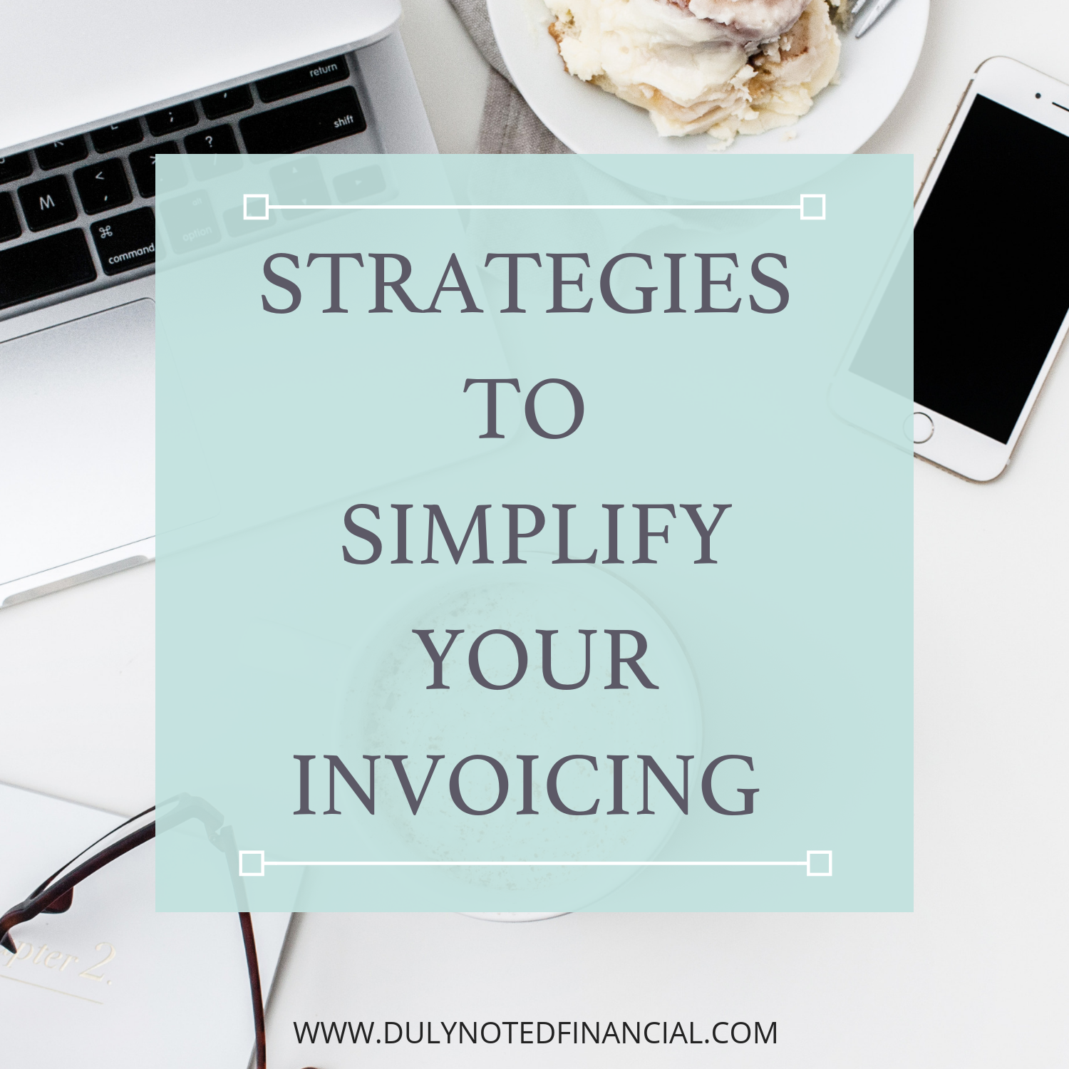 STRATEGIES TO SIMPLIFYYOURINVOICING.png