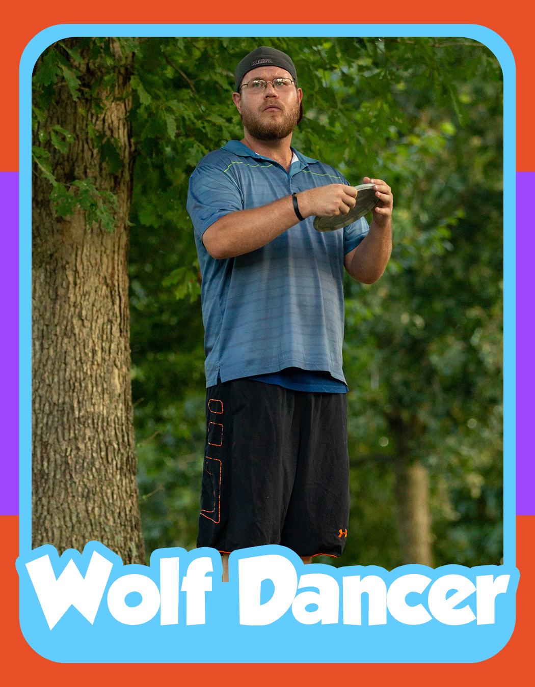 Adam Kuznarsky - Not many people know the legend of the Wolf Dancer. With his tornado-like throwing motion and the way he displays himself during his split putts, there's no hiding the ferocious ballet he displays every tournament. This wolf doesn't require a pack, he's more than able to take 1st place on his own.