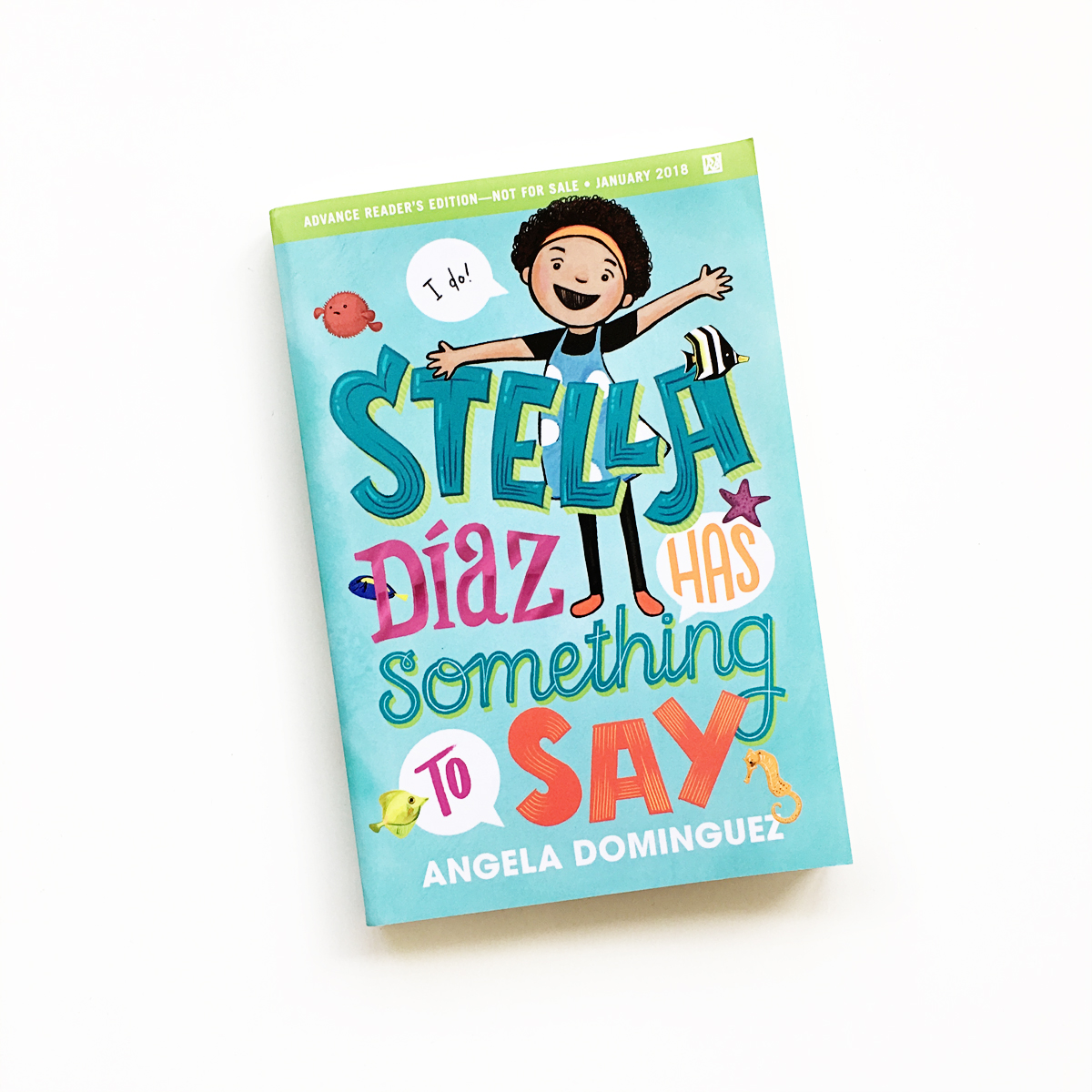 Stella Díaz Has Something to Say | Books For Diversity