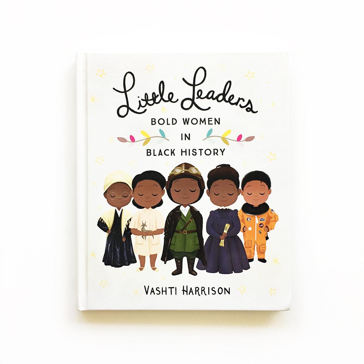 Little Leaders: Bold Women in Black History  | Books For Diversity