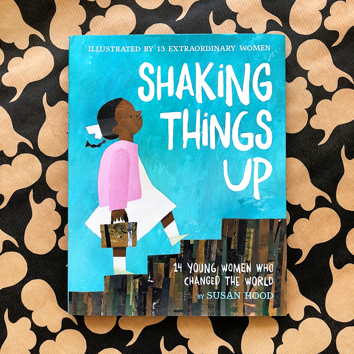 Shaking Things Up: 14 Young Women Who Changed the World | Books For Diversity