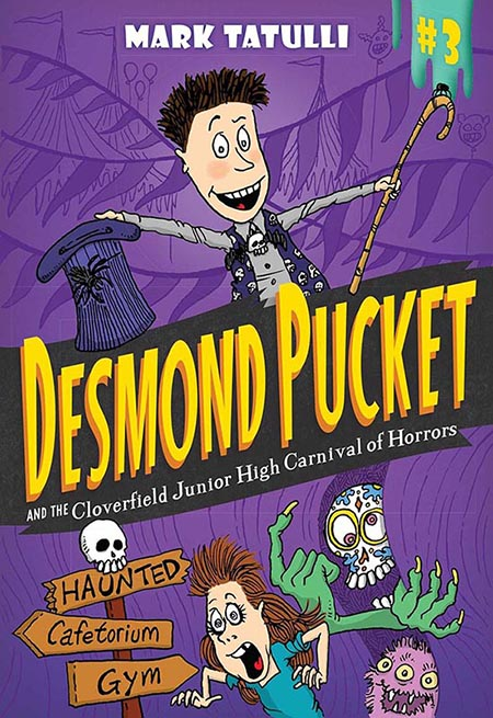 mark tatulli, book, desmond pucket and the cloverfield junior high carnival of horrs