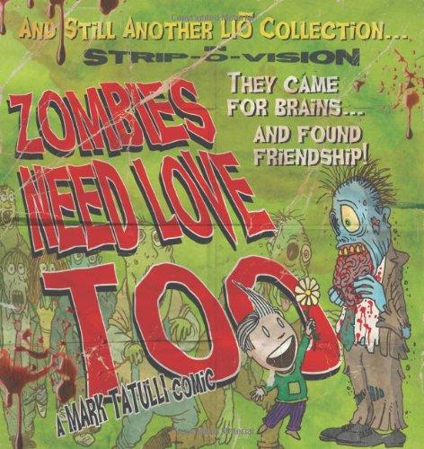 mark tatulli, book, zombies need love too