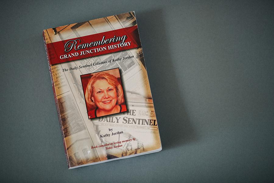 Remembering Grand Junction History by Kathy Jordan