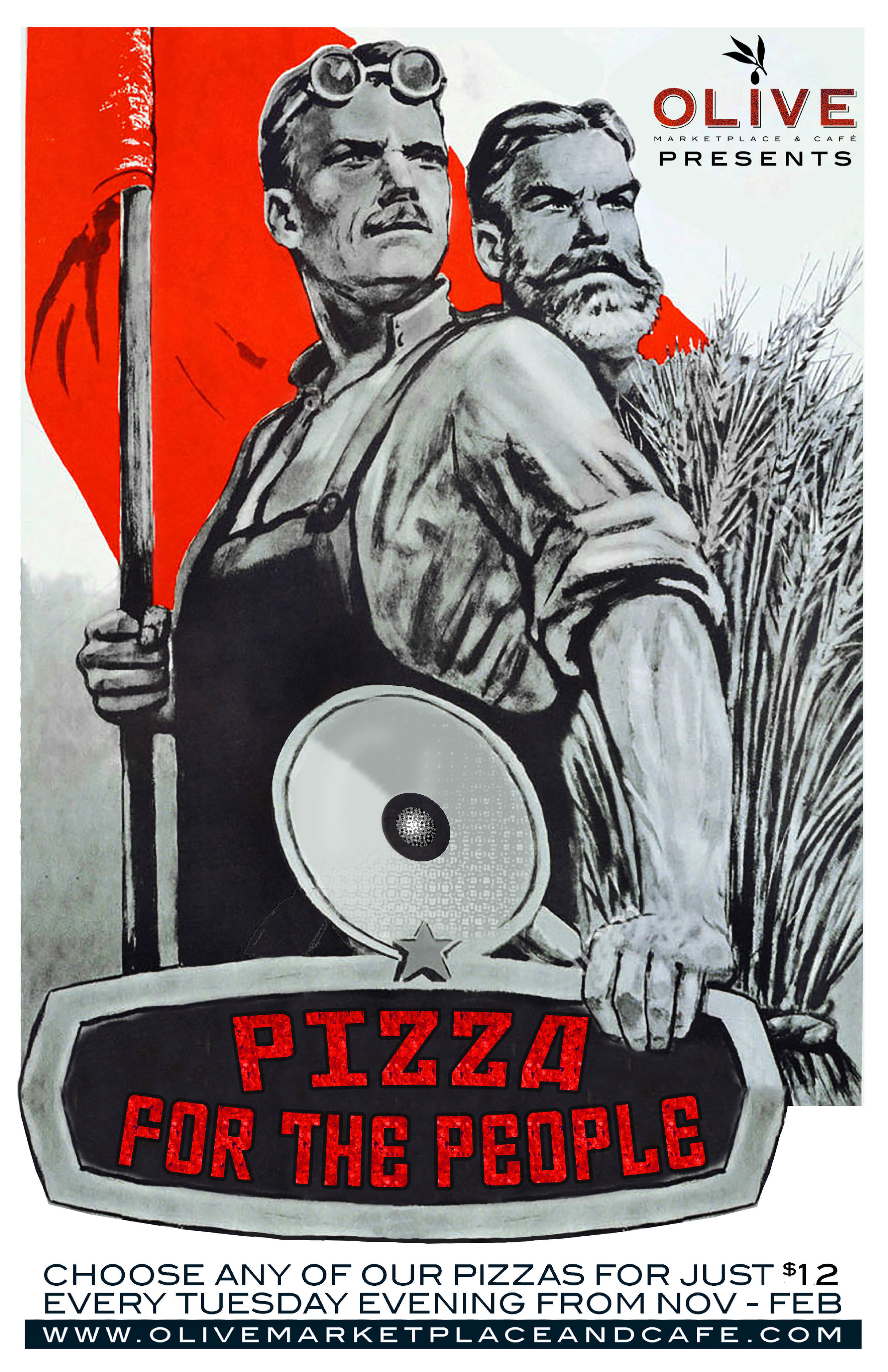 Pizza for the People - Because the people deserve pizza, every Tuesday night November through February from 4pm -close enjoy any of our pies for only $12!