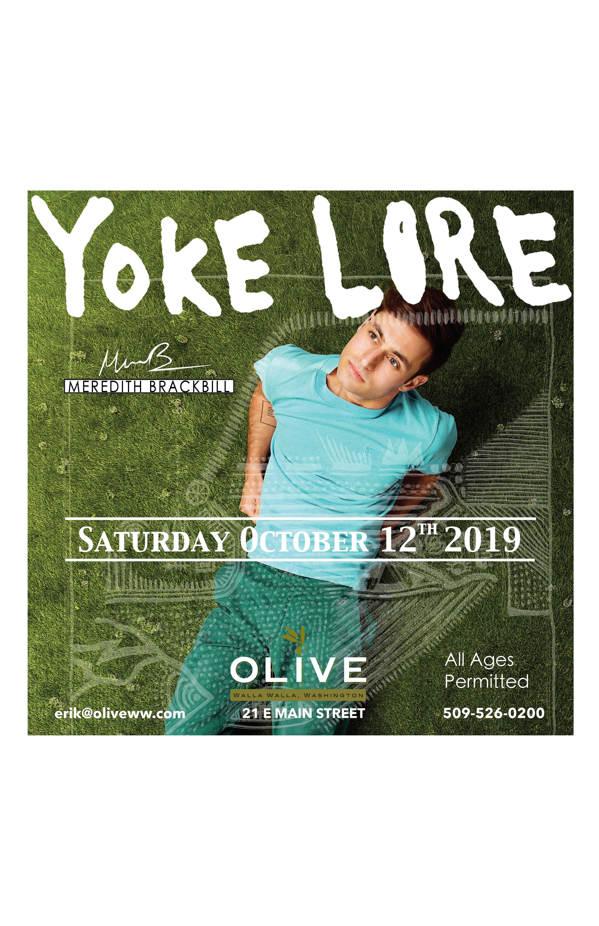 CONCERT!                                 YOKE LORE live at Olive - Join us Saturday October 12th, yep that's this Saturday. Down town Walla Walla. These will go fast! Vip tables available: erik@oliveww.com - Opening for YOKE LORE will be Tennessee transplant , now Walla Walla local , Meredith Brackbill.