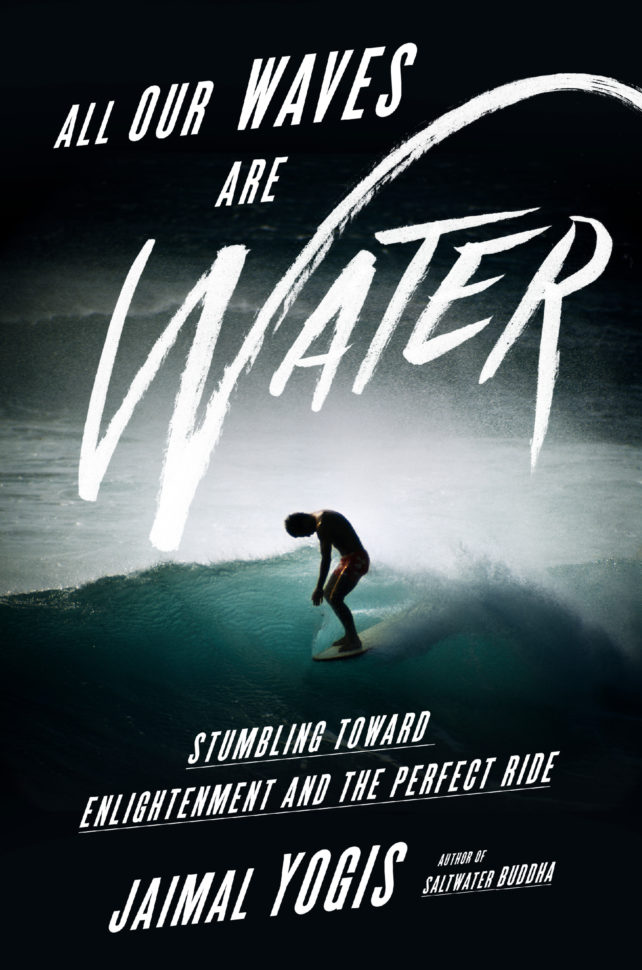 All Our Waves Are Water