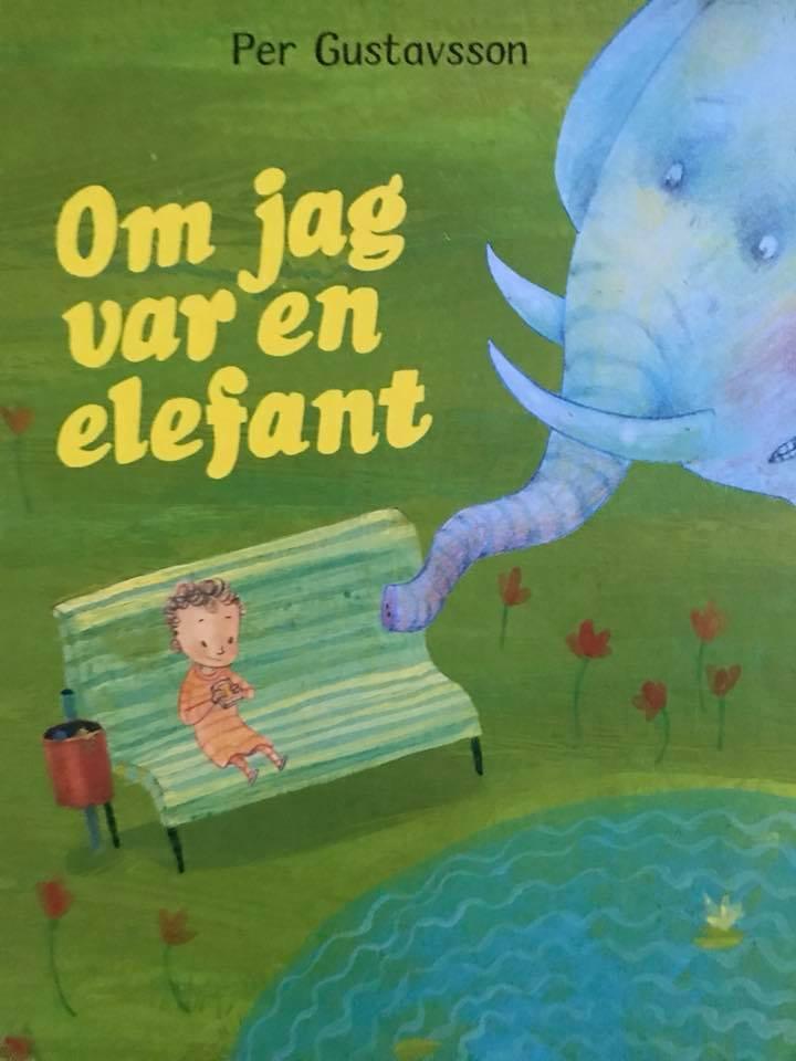 Om jag var en elefant Per Gustavsson