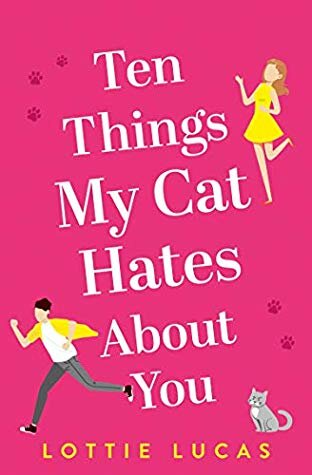 Ten Things My Cat Hates About You.jpg