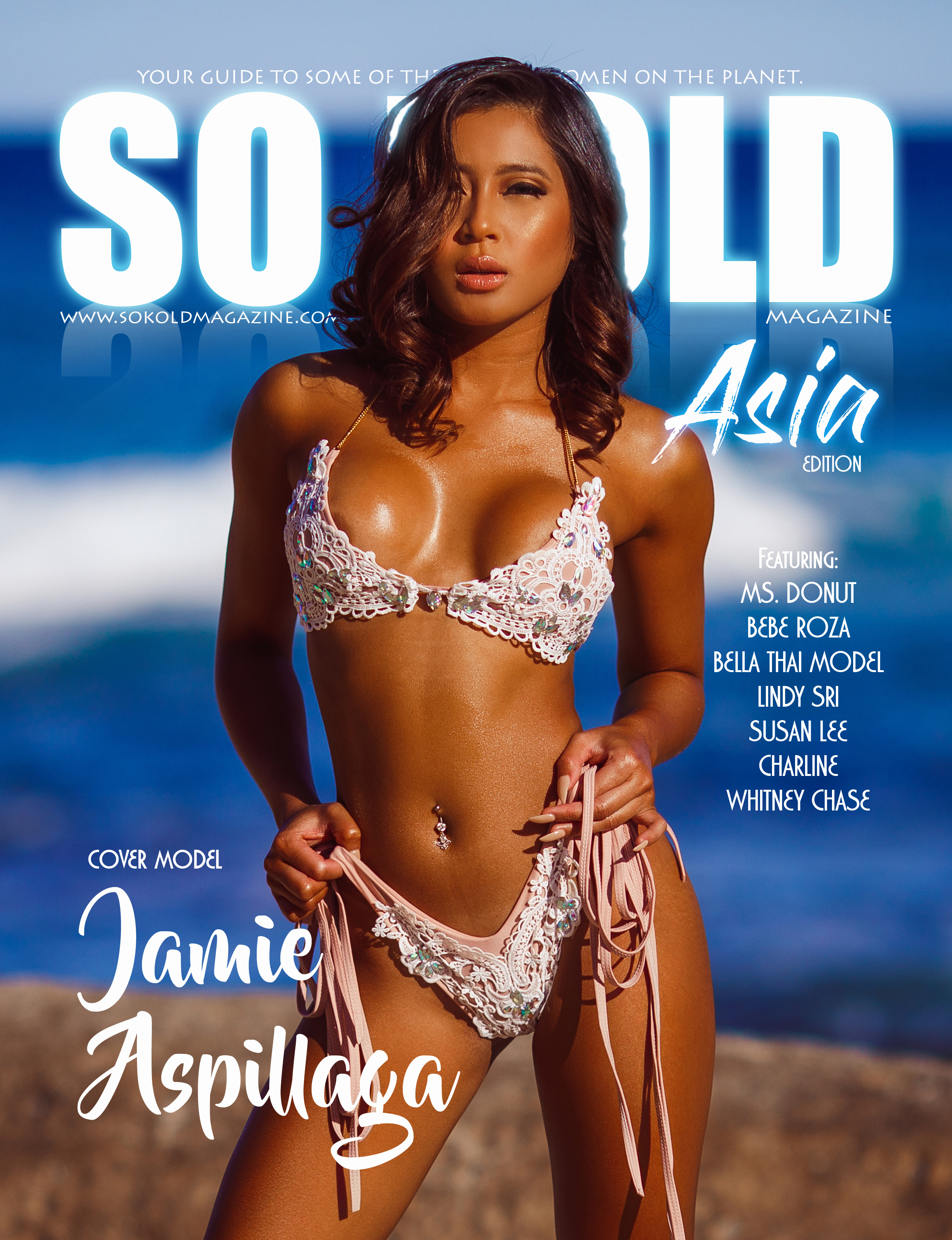 SO KOLD MAGAZINE - ASIA EDITION - Well we wanted to start 2019 off on a global scale and what better to do that than by invading South East Asia bringing you 8 beautiful women…..enjoy this first of many issues to come out of 2019.Featured:Cover Models: JAMIE ASPILLAGA, LINDY SRIInside Features:MS.DONUT, BEBE ROZA, BELLA THAI MODEL, SUSAN LEE, WHITNEY CHASE, CHARLINE
