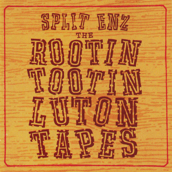 The Rootin Tootin Luton Tapes - 2007 (recorded in 1978)