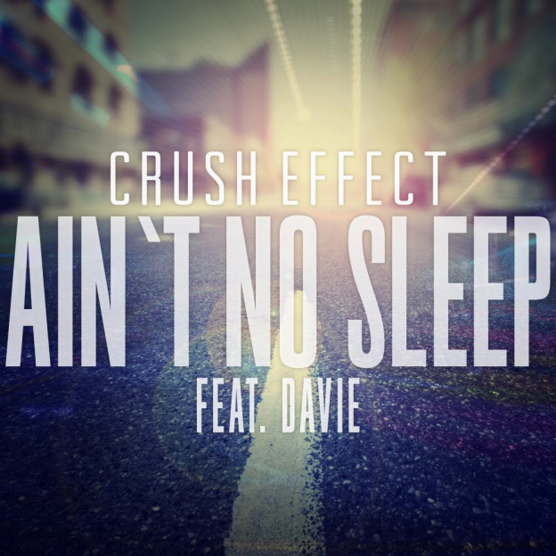 Ain't No Sleep (feat. Davie)  - 2016