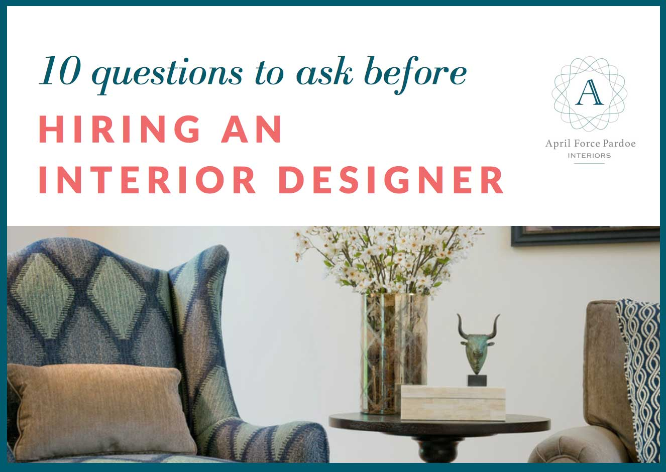 Free Gift - 10 questions to ask before hiring an interior designer