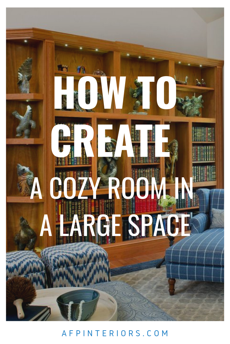 How to Create a Cozy Room in a Large Space.png