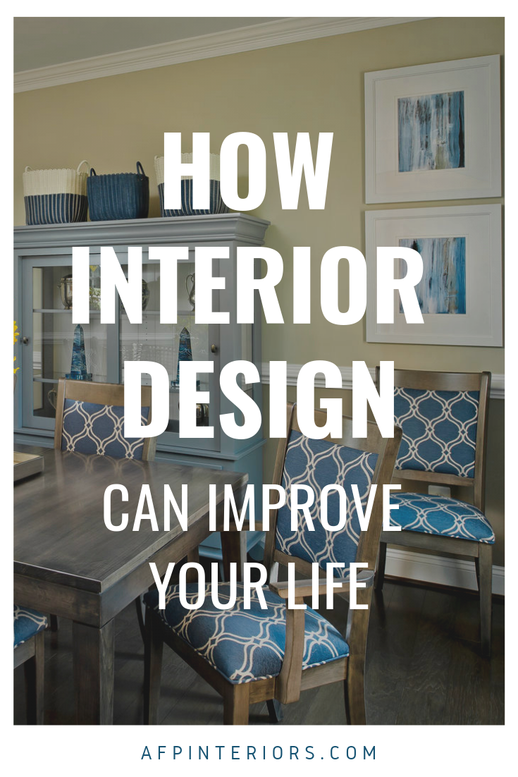 How Interior Design Can Improve Your Life.png