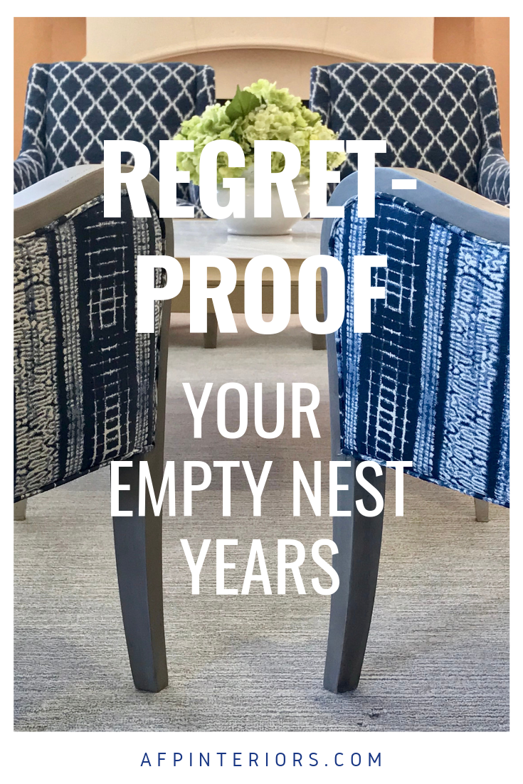 Regret-Proof Your Empty Nest Years.png
