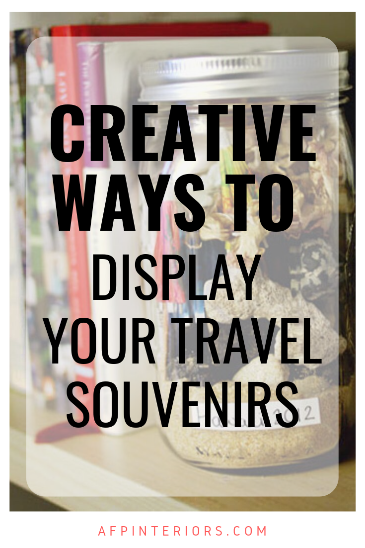 Creative Ways to Display Your Travel Souvenirs.png