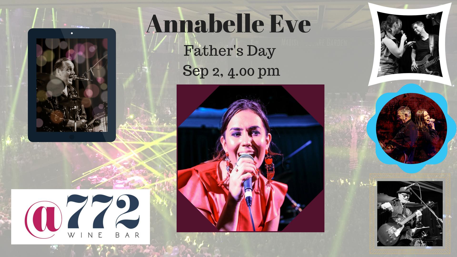 4pm - 7pm - Annabelle Eve