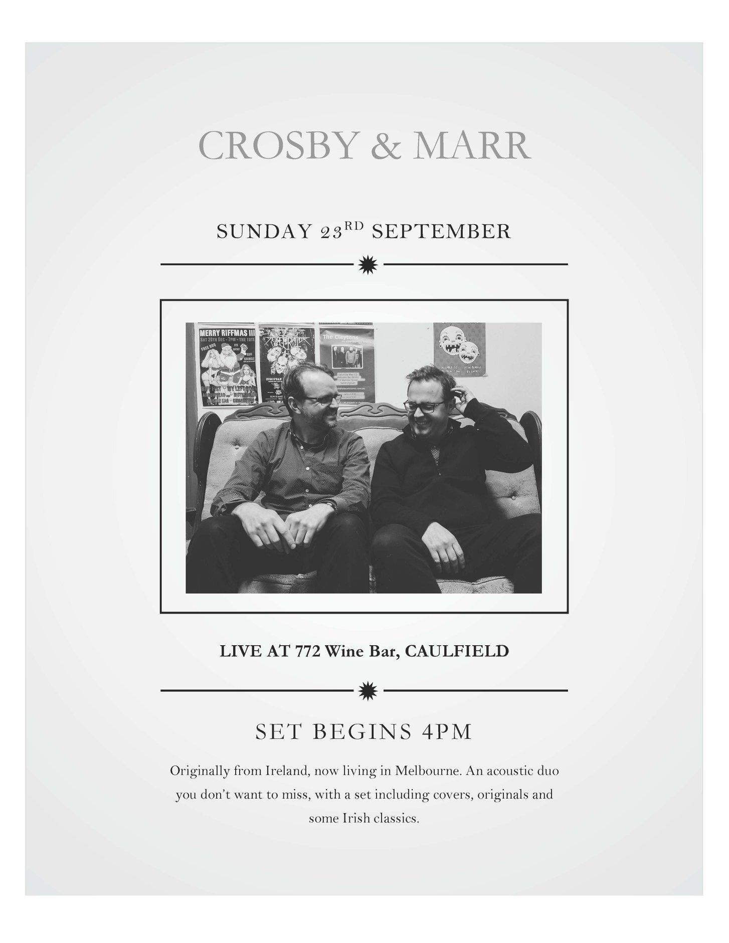 Crosby & Marr - 4pm - 7pm