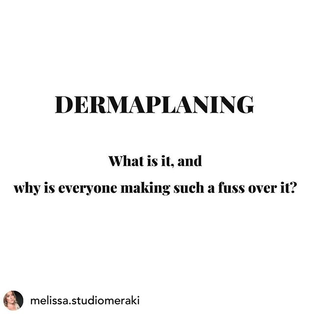 Posted @withrepost • @melissa.studiomeraki Dermaplaning is a pain-free form of manual exfoliation that removes the dead skin cells as well as vellus hair ( peach fuzz ) on your face with the use of a surgical instrument.  Benefits: . * Great for almost all skin types. . * Suitable for pregnant and breastfeeding woman who do not want services that include chemicals. . * By removing the barrier of dead skin and hair, serums & moisturizers better penetrate the skin. . * Makeup goes on smoother & the appearance of fine lines and wrinkles becomes less obvious. . * A great stand alone service but can also be paired with a facial for even better results. . * Dermaplaning services have no down time, minimal aftercare & can be scheduled every 4-6 weeks, depending on your preference! . . . #dermaplaning #studiomeraki #skincaretips