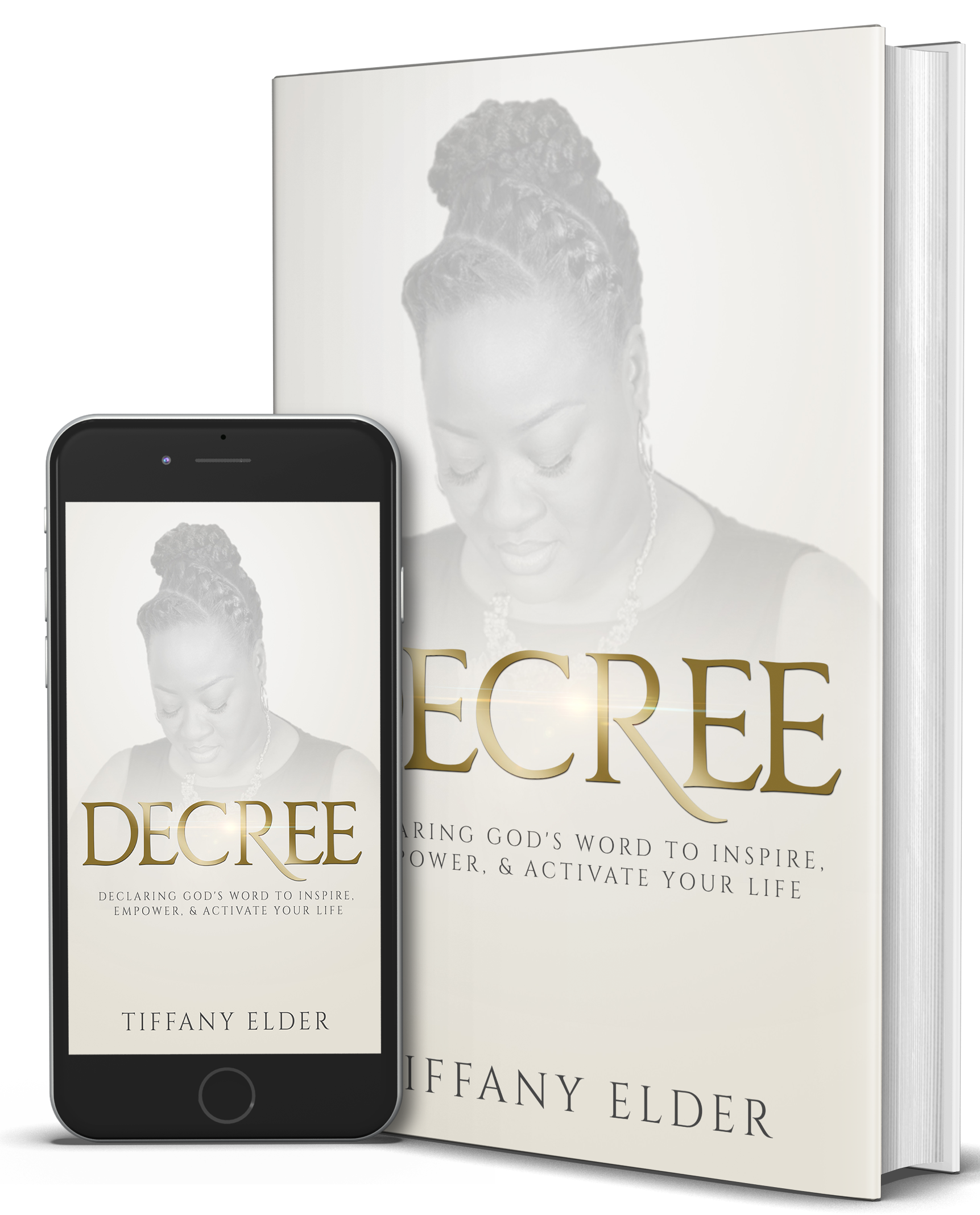 DECREE - Declaring God's Word to Inspire, Empower & Activate your Life