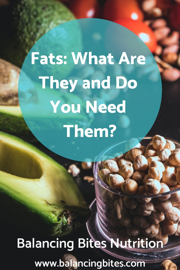 Fats_ What Are They and Do You Need Them_Balancing Bites Nutrition.jpg
