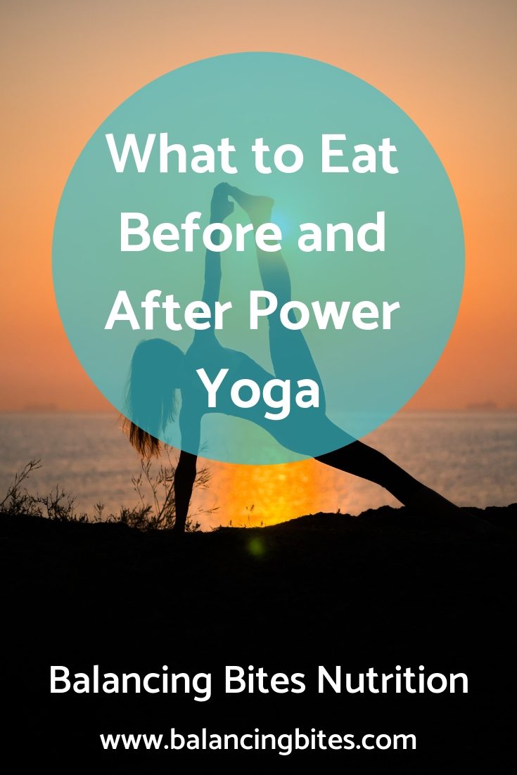 What to Eat Before and After Power Yoga Balancing Bites Yoga.jpg