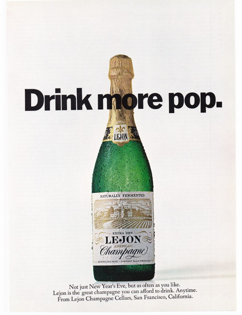 """A 1968 ad from Lejon Champagne Cellars pushes the """"not just for New Year's"""" angle"""
