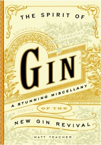 the_spirit_of_gin_a_stirring_miscellany_of_the_ne-teacher_matt-24845504-2767164378-frntl