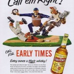 Early Times, 1952