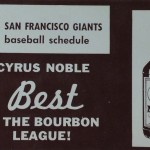 1963 San Francisco Giants schedule from Cyrus Noble Bourbon