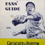 "A ""Fan's Guide"" published by Gallagher & Burton Whiskey"