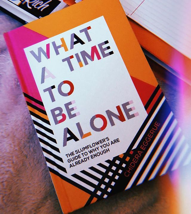 """read of the week: """"what a time to be alone"""" by @theslumflower is all about learning how to empower yourself and taking time to heal and process your emotions. with reading this book, you'll find a real friend in chidera eggerue who gives honest insight to self-care + redefines what it means to be """"alone."""" (spoiler alert: alone is a really great thing to be) #WATTBA 💫"""