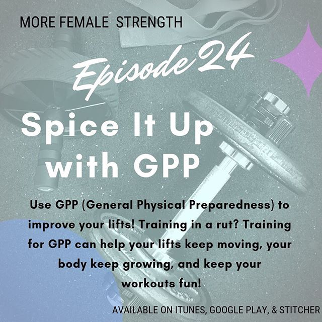 New Episode! Stave off boredom, get more swole, and have more fun by adding GPP to your training routine. Conditioning, bodybuilding, and more! We break it all down in this episode. #gpp #getjacked #generalphysicalpreparedness #getloudandtakeupspace #morefemalestrength