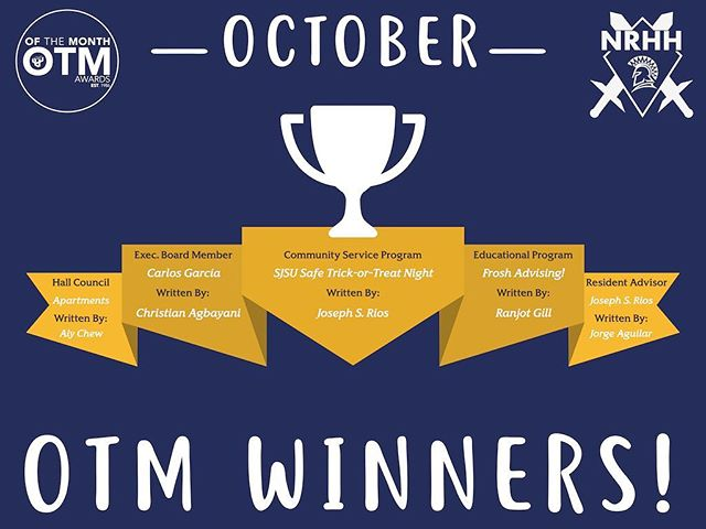 Congratulations October OTM Winners! November OTM submissions are due Dec. 5th. Happy OTM Writing! #OTM #PACURH #NACURH #NRHH #RHA #sjsuNRHH