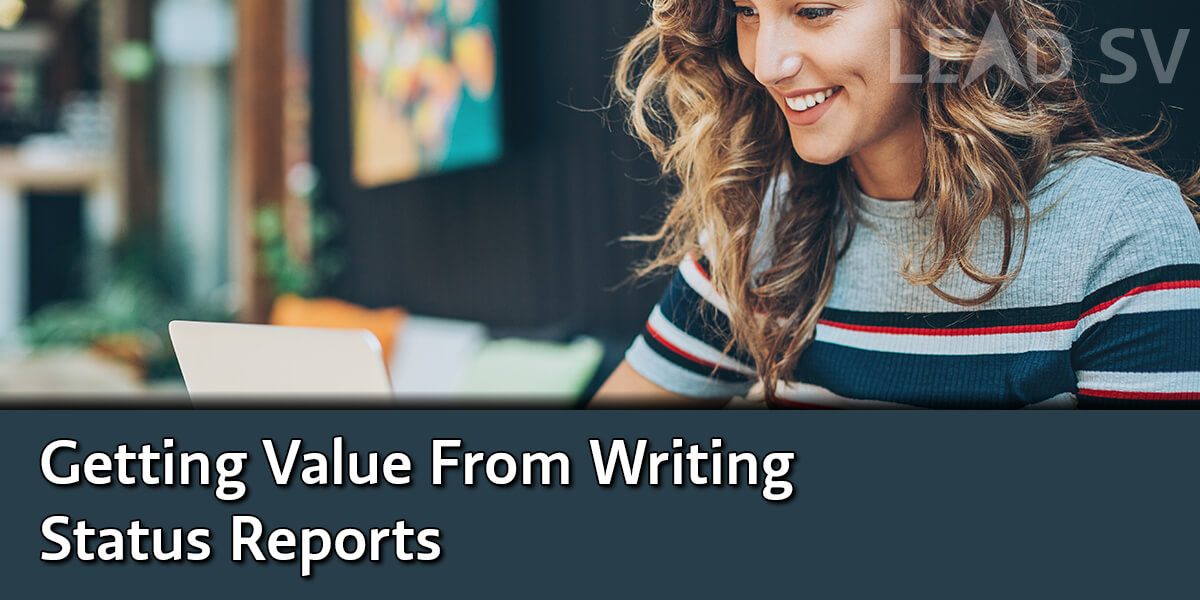 Getting Value From Writing Status Reports
