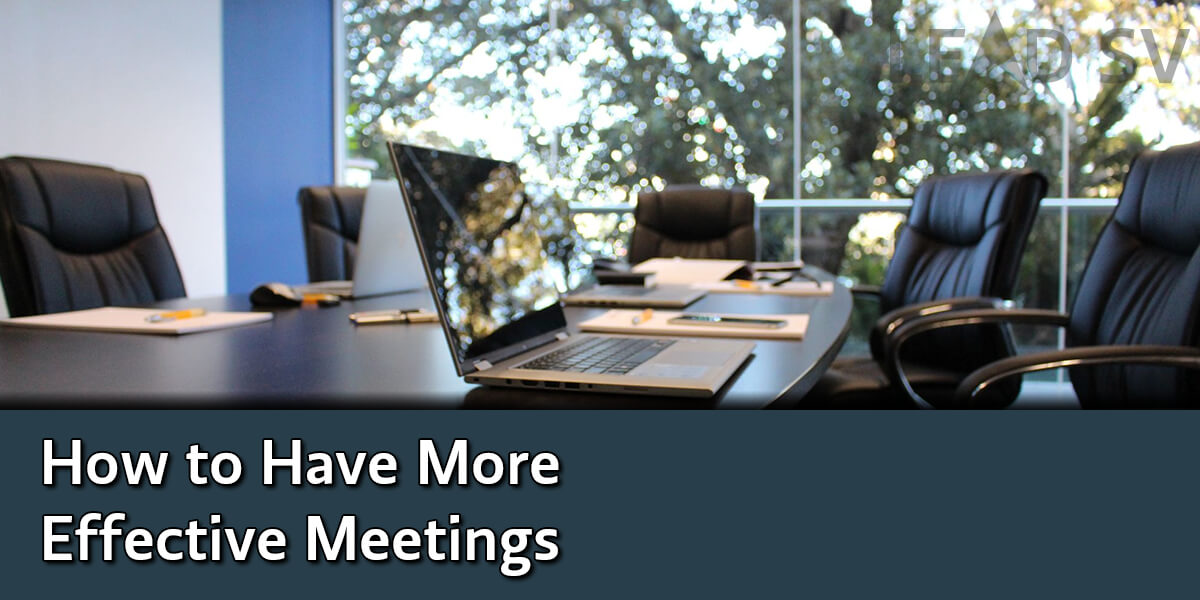 How to Have More Effective Meetings