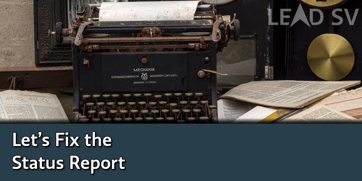 Let's Fix the Status Report