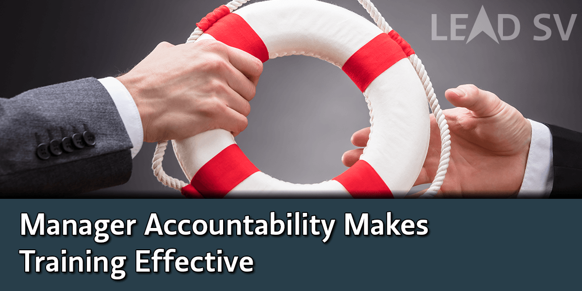 Accountable Managers Create Effective Training